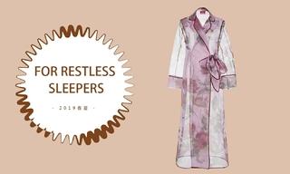 For Restless Sleepers -亚洲的记忆(2019春夏预售款)