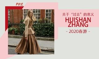 """Huishan Zhang - 关于""""过去""""的意义(2020春游 预售款)"""