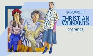 Christian Wijnants - 藝術吸引力(2019初秋)