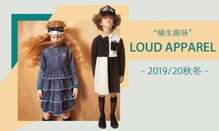 Loud Apparel - 横生趣味(2019/20秋冬)