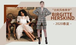 Birgitte Herskind - 北歐風格美學(2020春夏)