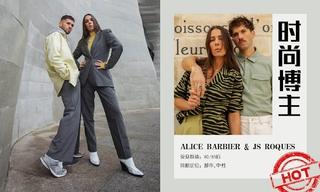 造型更新—Alice barbier&Js Roques